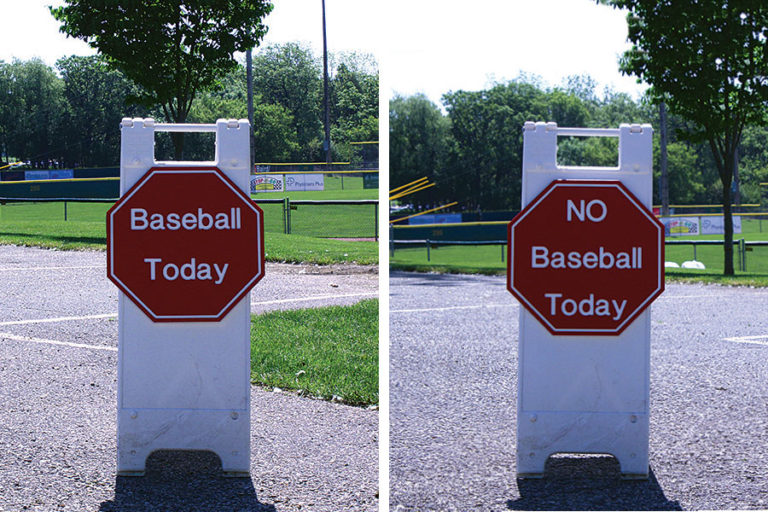 "Driveway Front-Back — ""Baseball Today"" on one side ""No Baseball Today"" on the other"