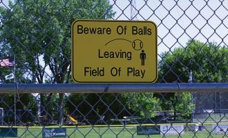 """Beware of Balls Leaving Field of Play"""