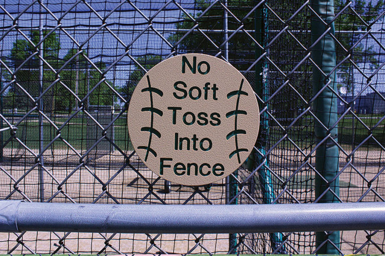 """No Soft Toss Into Fence"""